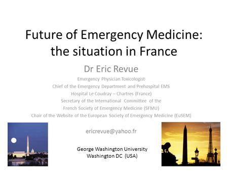 Future of Emergency Medicine: the situation in France