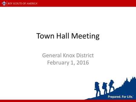 Town Hall Meeting General Knox District February 1, 2016.