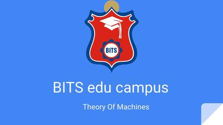 BITS edu campus Theory Of Machines.