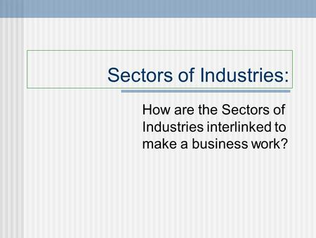 Sectors of Industries: