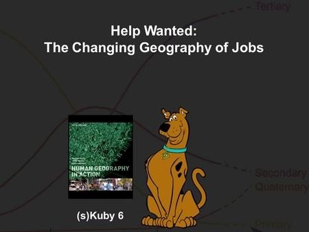 (s)Kuby 6 Help Wanted: The Changing Geography of Jobs.