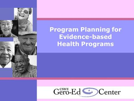 Program Planning for Evidence-based Health Programs.