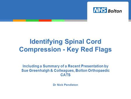 Identifying Spinal Cord Compression - Key Red Flags