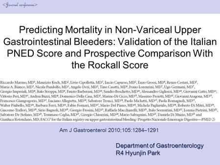 Predicting Mortality in Non-Variceal Upper Gastrointestinal Bleeders: Validation of the Italian PNED Score and Prospective Comparison With the Rockall.