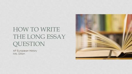 How to write the Long essay question