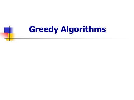 Greedy Algorithms. p2. Activity-selection problem: Problem : Want to schedule as many compatible activities as possible., n activities. Activity i, start.