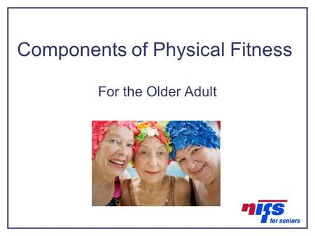 Components of Physical Fitness For the Older Adult Graphic.
