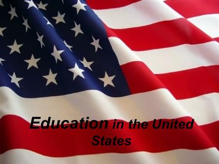 Education in the United States. Table of contents Education in the United StatesEducation in the United States Compulsory education What does 'grade'mean?