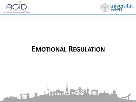 E MOTIONAL R EGULATION. Aim of the Module 1.Impart knowledge on the basics of emotional regulation for professional carers and its importance in caring.
