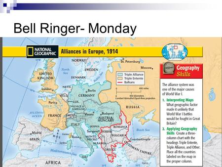 Bell Ringer- Monday. Chapter 16 War and Revolution: 1914-1919.