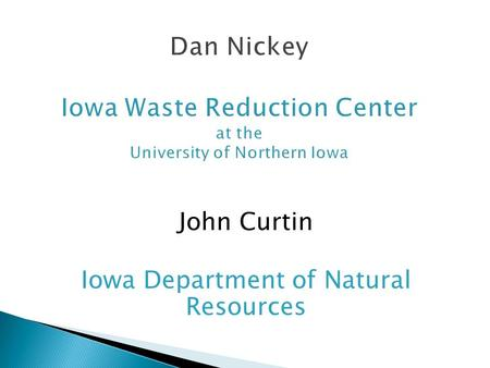 John Curtin Iowa Department of Natural Resources.