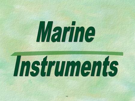 Marine Instruments. Measuring and collecting tools.
