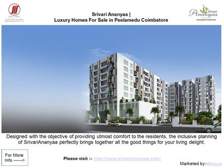 Please visit :-  Marketed by:-AmuraAmura For More Info ------> Srivari Ananyaa | Luxury Homes.