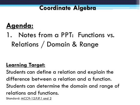 Notes from a PPT: Functions vs. Relations / Domain & Range