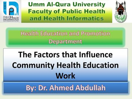 The Factors that Influence Community Health Education Work.