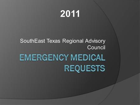 SouthEast Texas Regional Advisory Council 2011. Why do I need to know this?  As the designated Emergency Management Professional for your agency / Jurisdiction.