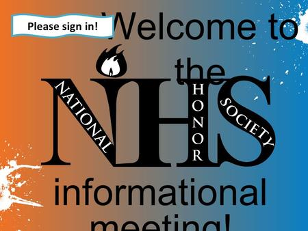 Welcome to the informational meeting! Please sign in!