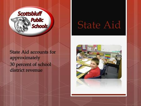 State Aid. State Aid makes up 31.4% or $9.7M of the District's funding for the General Fund. Funding is based on previous year enrollment and expenditures.