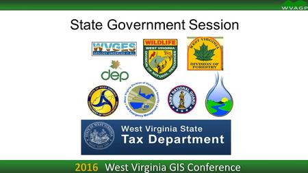 State Government Session West Virginia GIS Conference.