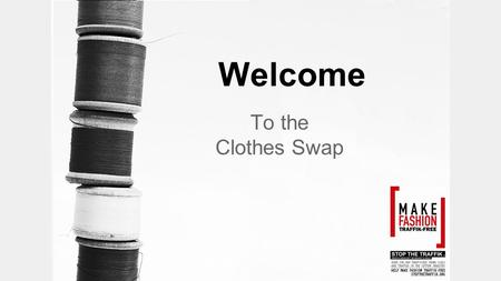 Welcome To the Clothes Swap. Human Trafficking A definition Human trafficking is the fastest growing global crime - Human trafficking is defined simply.