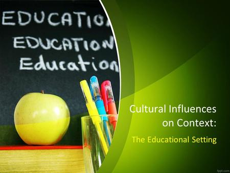Cultural Influences on Context:
