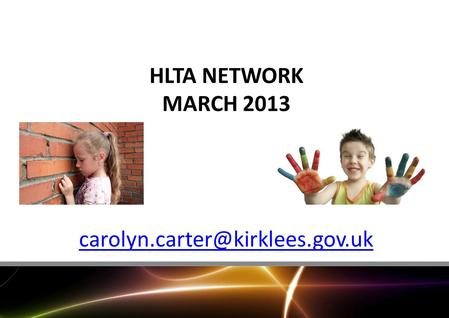 HLTA NETWORK MARCH 2013