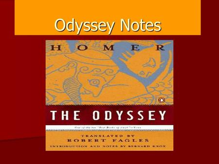 "Odyssey Notes. Homer  believed to have lived during the 8th and 9th century B.C.  known as the ""blind poet"" though there is no proof  controversy surrounds."