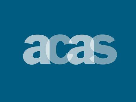"Acas, emda-Funded Project ""Workplace Innovation for Skills Utilisation"" Noel Lambert Acas."