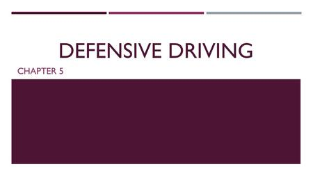 DEFENSIVE DRIVING CHAPTER 5. OBJ: YOU WILL BE ABLE TO IDENTIFY THE IPDE PROCESS AND ROAD RAGE  What is the IPDE process?