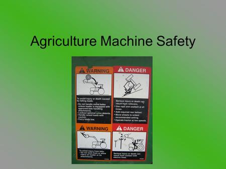 Agriculture Machine Safety. Terms to Know PTO: (Power Take Off). A driveshaft on a tractor or other machinery used to provide power to an attachment or.