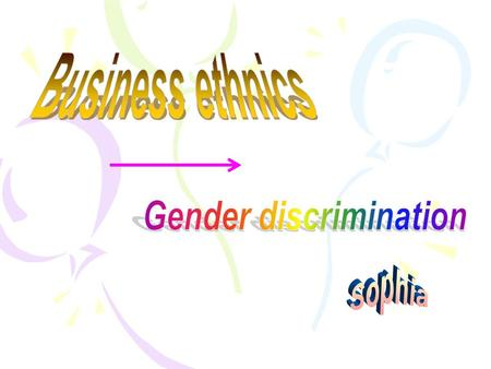 Definition of gender discrimination Main categories of gender discrimination in business world Steps taken by employers to end gender discrimination The.