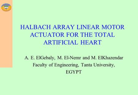 HALBACH ARRAY LINEAR MOTOR ACTUATOR FOR THE TOTAL ARTIFICIAL HEART