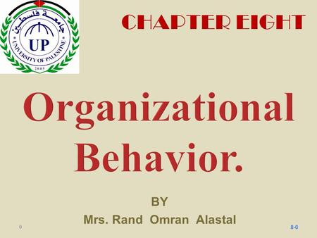 BY Mrs. Rand Omran Alastal 08-0. Kelli J. Schutte William Jewell College Robbins & Judge Organizational Behavior 14th Edition Motivation: From Concepts.