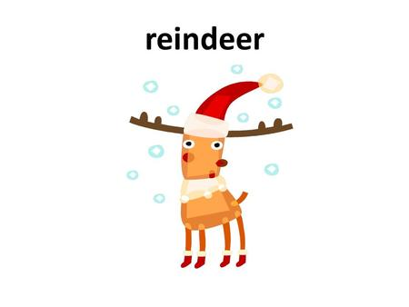 Reindeer. chimney stocking candy cane bell Sentence teaching.