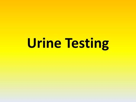 Urine Testing. Urine testing... basement (basal) membrane acts as a filter on substances that have a relative molar mass > 69,000 This means that small.