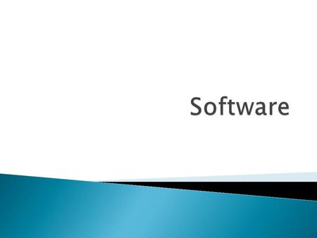  is a set of instructions that tell the computer what to do. Software can be categorized into: 1. Operating system software 2. Applications software.