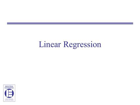 Linear Regression. Regression Consider the following 10 data pairs comparing the yield of an experiment to the temperature at which the experiment was.