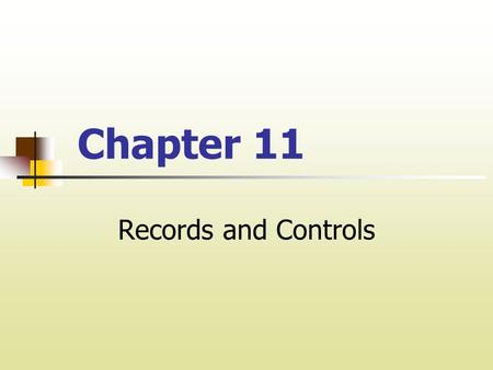 Chapter 11 Records and Controls. I. Trust Fund Accounting Property management involves the receipt of funds such as rents, security deposits and money.