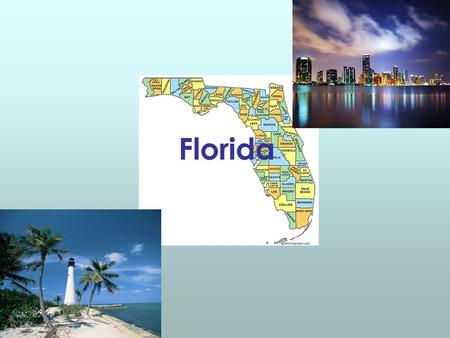 Florida. The Table Of Contents History Geography Famous places Economy Random Facts Bibliography.