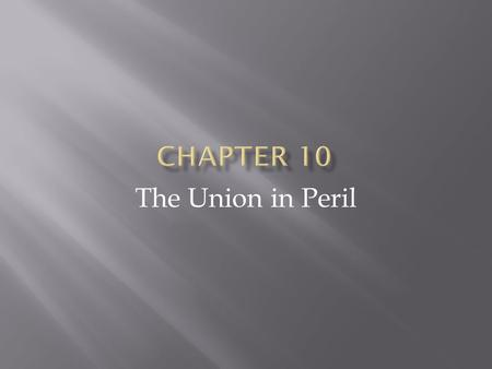 The Union in Peril.  Across the United States a debate is raging, dividing North from South  Is slavery a property right, or is it a violation of liberty.