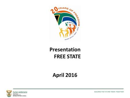 Presentation FREE STATE April 2016. 2015/16 PERFORMANCE A. ACTUAL PERFORMANCE INFORMATION PER HOUSING PROGRAMME.