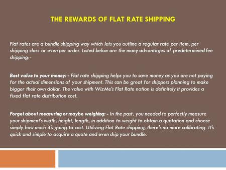 The Rewards of Flat Rate Shipping