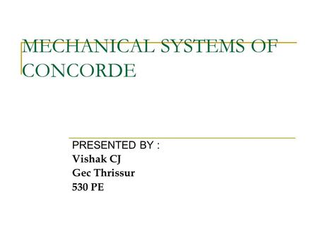 MECHANICAL SYSTEMS OF CONCORDE