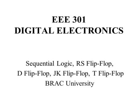 EEE 301 DIGITAL ELECTRONICS