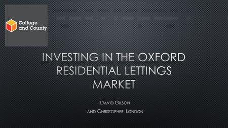College and County – Oxford Lettings and Property management – Investing in the PRS.