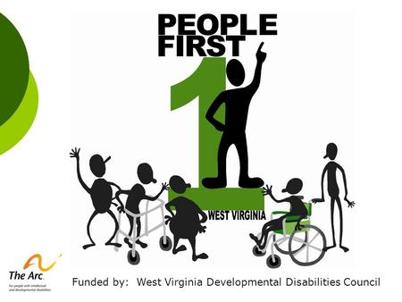 Funded by: West Virginia Developmental Disabilities Council.