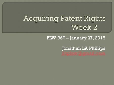 BLW 360 – January 27, 2015 Jonathan LA Phillips