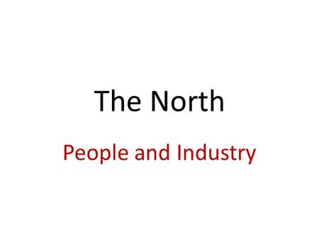 The North People and Industry. Innovation New development or invention Machines allowed stuff to be mass-produced By 1860, the NE made 2/3 of manufactured.