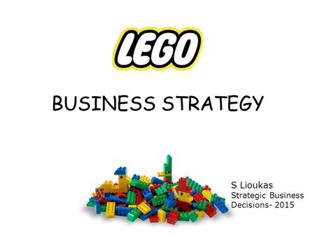 BUSINESS STRATEGY S Lioukas Strategic Business Decisions- 2015.
