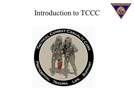 Introduction to TCCC.
